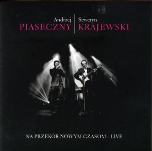 Na Przekór Nowym Czasom Live - Piaseczny & Krajewski