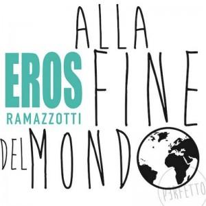 Eros Ramazzotti - Alla Fine Del Mondo
